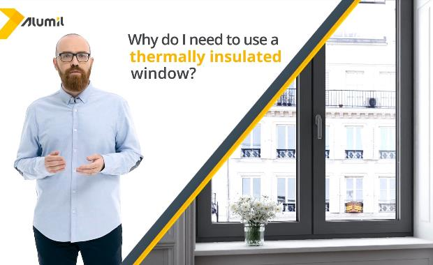 Choosing thermally insulated windows